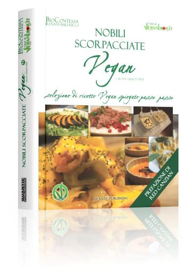 nobili scorpacciate vegan: il libro! - Libri Cucina Vegana